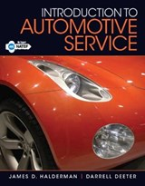 Introduction to Automotive Service | Halderman, James D. ; Deeter, Darrell |