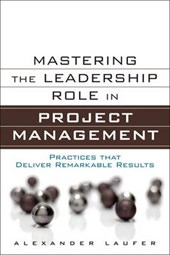 Mastering the Leadership Role in Project Management