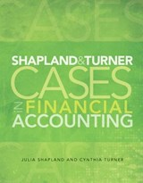 Shapland & Turner Cases in Financial Accounting | Julie Shapland |