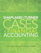 Shapland & Turner Cases in Financial Accounting