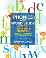 Phonics and Word Study for the Teacher of Reading | Barbara J. Fox |