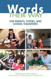 Words Their Way for Parents, Tutors, and School Volunteers | Michelle Picard |