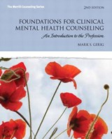 Foundations for Clinical Mental Health Counseling | Mark S. Gerig |
