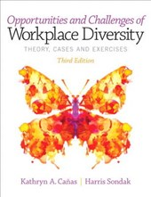 Opportunities and Challenges of Workplace Diversity | Canas, Kathryn A. ; Sondak, Harris |