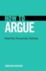 How to Argue | Jonathan Herring |