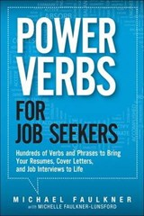 Power Verbs for Job Seekers | Michael Faulkner |