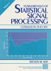 Fundamentals of Statistical Processing, Volume I