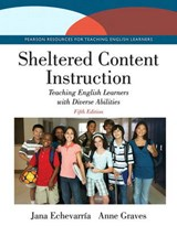 Sheltered Content Instruction Access Code | Jana Echevarria; Anne Graves |