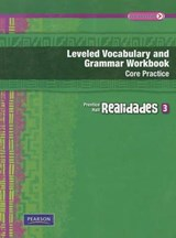 Realidades Leveled Vocabulary and Grmr Workbook (Core & Guided Practice)Level 3 Copyright |  |