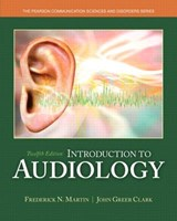 Introduction to Audiology, Enhanced Pearson Etext with Loose-Leaf Version -- Access Card Package | Frederick N. Martin |