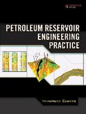 Petroleum Reservoir Engineering Practice | Nnaemeka Ezekwe |