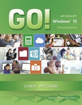 Go! With Microsoft Windows 10 Introductory | Gaskin, Shelley ; Pritchard, Heddy |