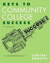 Keys to Community College Success | Carter, Carol ; Kravits, Sarah Lyman |