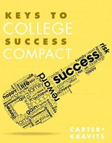 Keys to College Success Compact | Carter, Carol ; Kravits, Sarah Lyman |