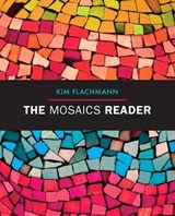 The Mosaics Reader + Mywritinglab With Etext | Kim Flachmann |