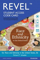 Race and Ethnicity in the United States Revel Access Code | Richard T. Schaefer |