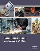 Core Curriculum Trainee Guide Hardcover | Nccer |