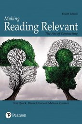 Making Reading Relevant | Quick, Teri ; Zimmer, Melissa ; Hocevar, Diane |