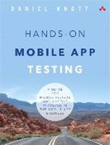 Hands-On Mobile App Testing | Daniel Knott |