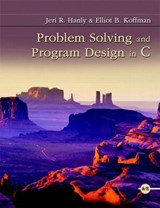 Problem Solving and Program Design in C [With Access Code] | Jeri R. Hanly |