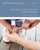 Exploring Child Welfare | Cynthia Crosson-Tower |