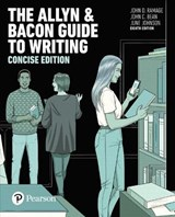 The Allyn & Bacon Guide to Writing | Ramage, John D. ; Bean, John C. ; Johnson, June |