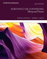 Substance Use Counseling | Stevens, Patricia W. ; Smith, Robert L. |