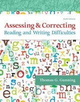 Assessing and Correcting Reading and Writing Difficulties, Enhanced Pearson Etext -- Access Card | Thomas G. Gunning |