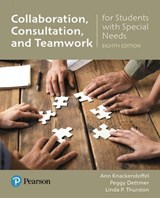 Collaboration, Consultation, and Teamwork for Students With Special Needs + Enhanced Pearson Etext Access Card | Knackendoffel, Ann ; Dettmer, Peggy ; Thurston, Linda P. |