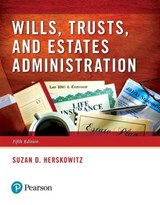 Wills, Trusts, and Estates Administration | Suzan D. Herskowitz |