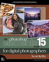 The Photoshop Elements 15 Book for Digital Photographers | Scott Kelby |