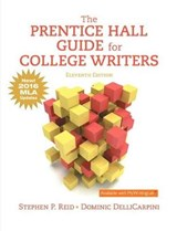 The Prentice Hall Guide for College Writers | Reid, Stephen ; DelliCarpini, Dominic |