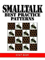 SmallTalk Best Practice Patterns | Kent Beck |