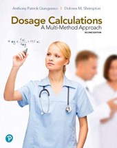 Dosage Calculations + Mynursinglab With Pearson Etext Access Card