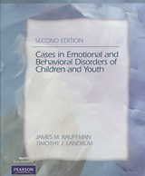 Cases in Emotional and Behavioral Disorders of Children and Youth | James M. Kauffman |