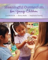 Meaningful Curriculum for Young Children | Eva Moravcik |