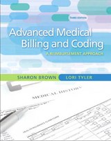Guide to Advanced Medical Billing | Brown, Sharon; Tyler, Lori |