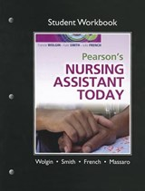 Pearson's Nursing Assistant Today | Francie Wolgin |