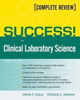Success! in Clinical Laboratory Science | Ciulla, Anna P. ; Lehman, Donald C. |