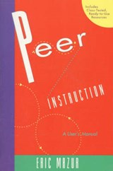 Peer Instruction | Eric Mazur |