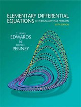 Elementary Differential Equations With Boundary Value Problems | Edwards, C. Henry; Penney, David E.; Calvis, David |