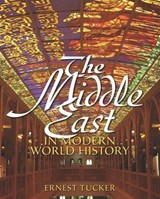 The Middle East in Modern World History | Ernest Tucker |
