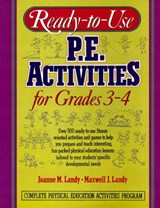 Ready-To-Use P.E. Activities for Grades 3-4 | Maxwell Landy |