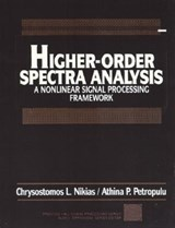 Higher Order Spectra Analysis | Chrysostomos Nikias |