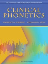 Clinical Phonetics | Shriberg, Lawrence D. ; Kent, Raymond D. |