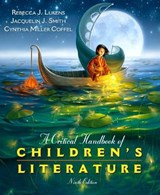 A Critical Handbook of Children's Literature | Lukens, Rebecca J. ; Smith, Jacquelin J. ; Coffel, Cynthia Miller |