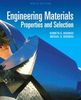 Engineering Materials | Budinski, Kenneth G. ; Budinski, Michael K. |