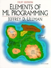 Elements of Ml Programming | Jeffrey D. Ullman |