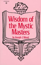 Wisdom of the Mystic Masters | Joseph J. Weed |
