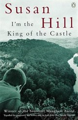 I'm the King of the Castle | Susan Hill |